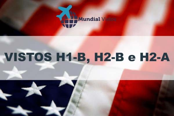vistos-H1-B-H2-B-e-H2-A-para-os-Estados-Unidos